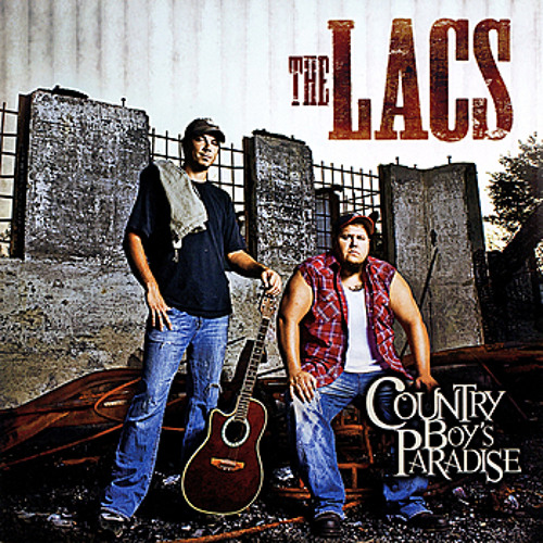 The Lacs - Country Boy Paradise Produced By: Phivestarr Productions