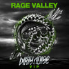 Knife Party - Rage Valley (Dirty Noise VIP)