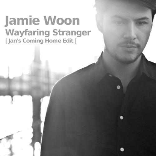 Jamie Woon - Wayfaring Stranger   Jan's Coming Home Edit  