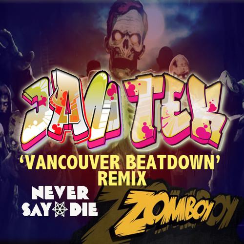 Vancouver Beatdown (JAM TeK Remix)