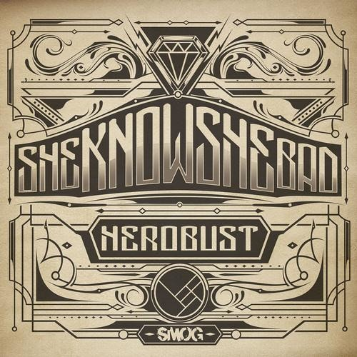 SheKnowsSheBad by heRobust
