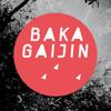 Baka Gaijin Podcast 006 by Trickski mp3