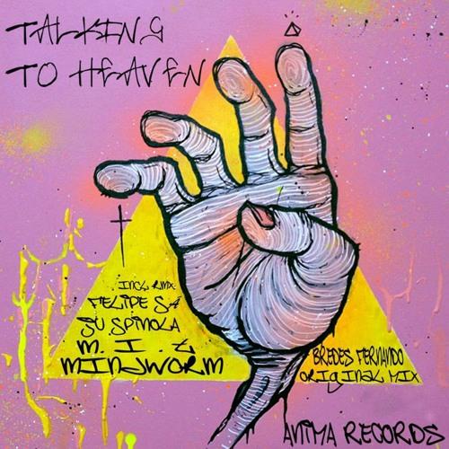 Bredes Fernando - Talking to Heaven (Juspinola Remix)