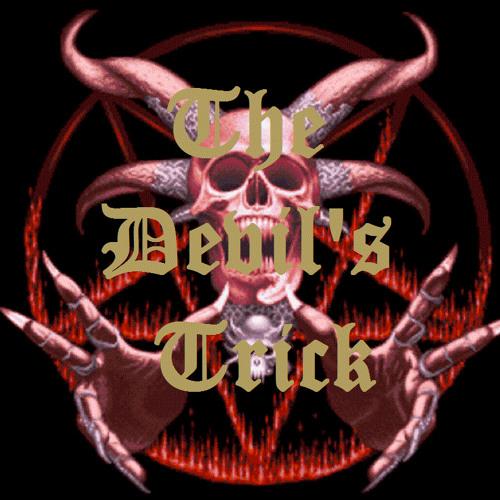 The Devil's Trick