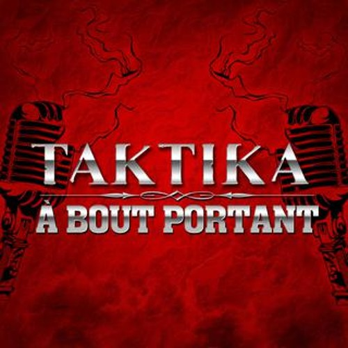Taktika - Tuer Le Silence (À Bout Portant) Feat. Shurik'n