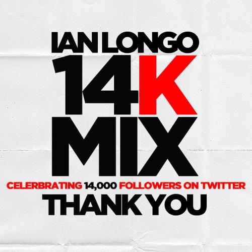 Ian Longo 14k Mix - FREE DOWNLOAD!