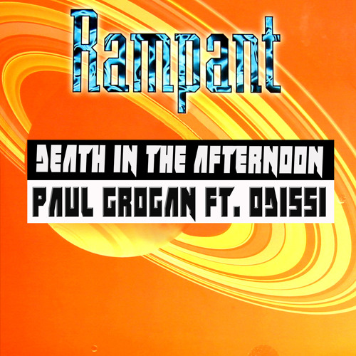 Paul Grogan Ft. Odissi - Death In The Afternoon