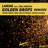 LarsM - Golden Drops (feat. Tali Kouch) [Thomas Hughes Remix] [OUT NOW!!]
