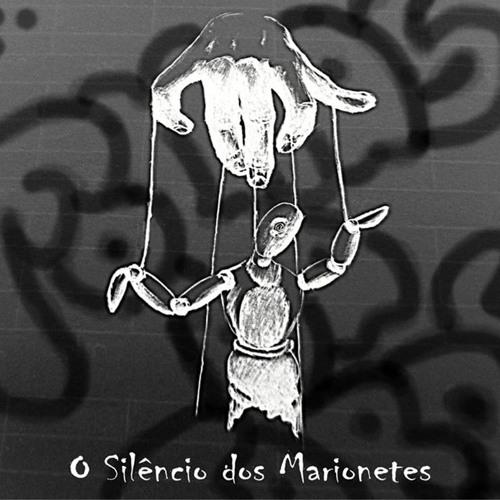 O Silêncio dos Marionetes