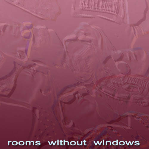 Rooms Without Windows
