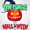 Tim Ismag - This Is Halloween 2013 [FREE DOWNLOAD]