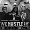 8IGHT THA SK8 feat. KuttyBang & TwizzLoak - WE HUSTLE UP (prod by Monsta Mike)