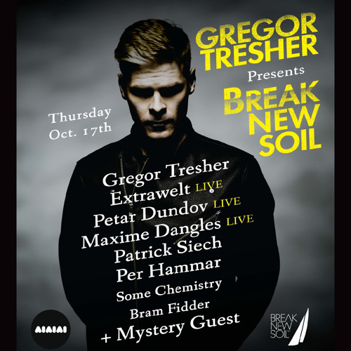 Gregor Tresher - Break New Soil ADE 2013 Promo Set, recorded at Airport Wuerzburg, Oct 12 2013