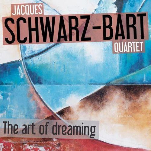 Jacques Schwarz-Bart - Art Of Dreaming Quartet - Peyotl