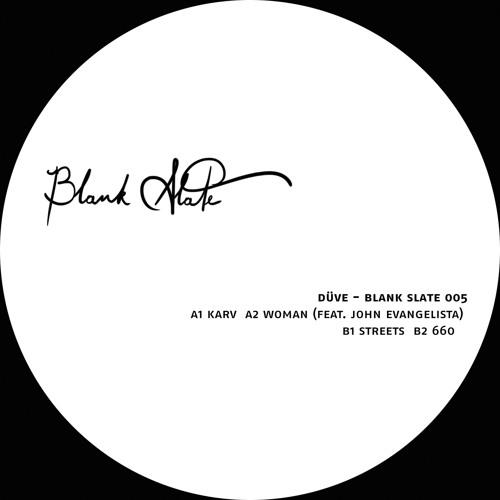 A2 Düve - Woman Feat. John Evangelista [Blank Slate 005]