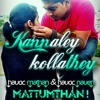 Kannaley Kollathey  Remix