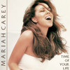 Mariah Carey - Time Of Your Life