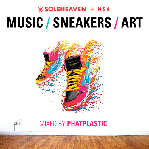 Soleheaven MUSIC / SNEAKERS / ART Mixtape