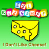 I Don't Like Cheese! (Likes & Dislikes)