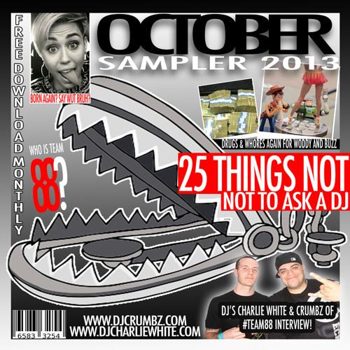 DJ Charlie White x DJ Crumbz - October Sampler 2013