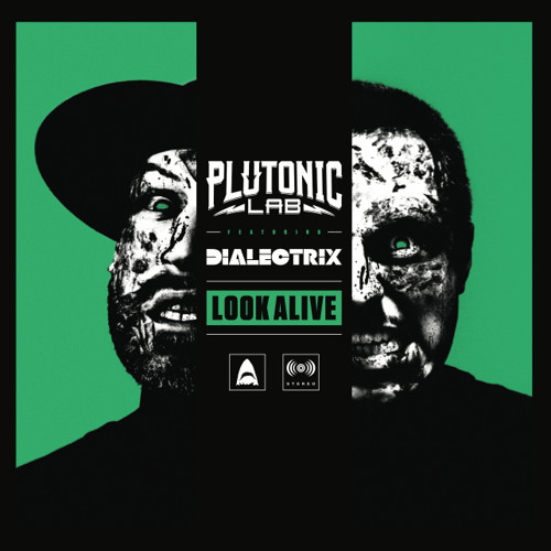 Look Alive (ft. Dialectrix)