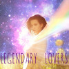 Katy Perry - Legendary Lovers