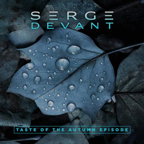 "Serge Devant ""Taste of Autumn"" episode ( 2013)"
