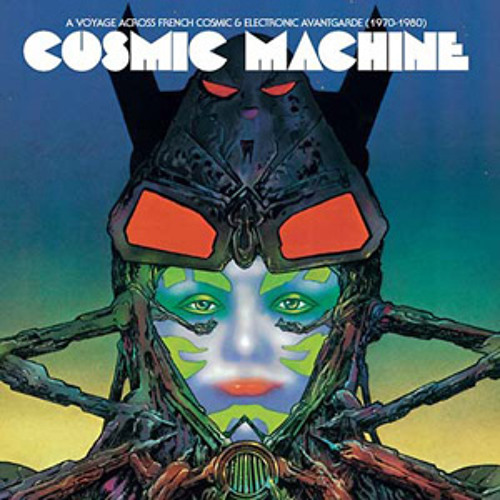va - cosmic machine: a voyage across french cosmic & electronic avantgarde (70-80) (album preview)