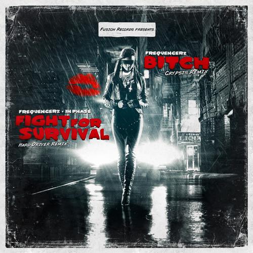 Frequencerz - Bitch (Crypsis Remix)