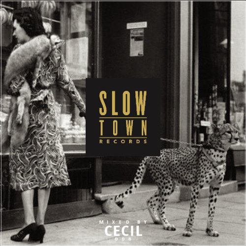 Slow Town MIX 08⎜mixed by CECIL