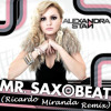 Alexandra Stan- Mr. Saxobeat (Ricardo Miranda Remix) [FREE DOWNLOAD]