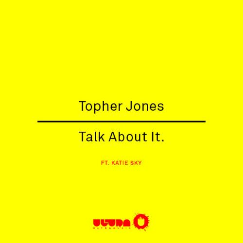 Talk About It (Original Mix) [ULTRA]