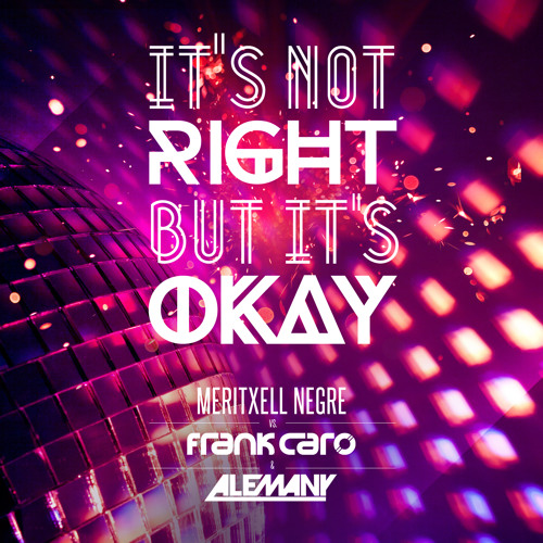 [PREVIEW] Meritxell Negre Vs Frank Caro + Alemany - It's Not Right But It's Ok