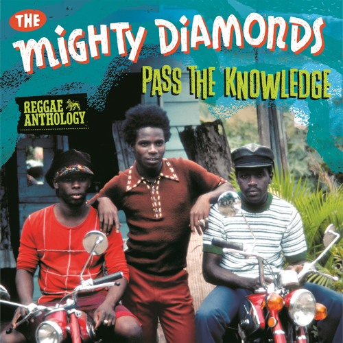 The Mighty Diamonds - Pass The Kouchie [Reggae Anthology - Pass The Knowledge 2013]
