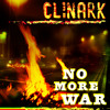 No More War Clinark (Jah Bless Riddim) Promo Out on Itunes Now