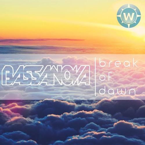 Bassanova - Break of Dawn (Javiëro & Dynamics Remix) *OUT NOW*