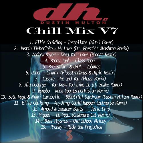 Dustin Hulton - Chill Mix V7