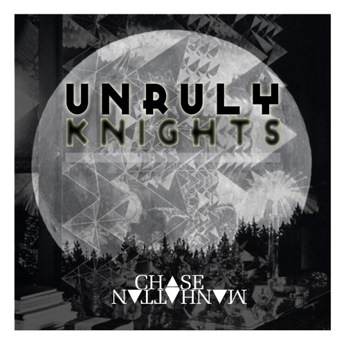 Unruly Knights - Out Now on Vermin Street