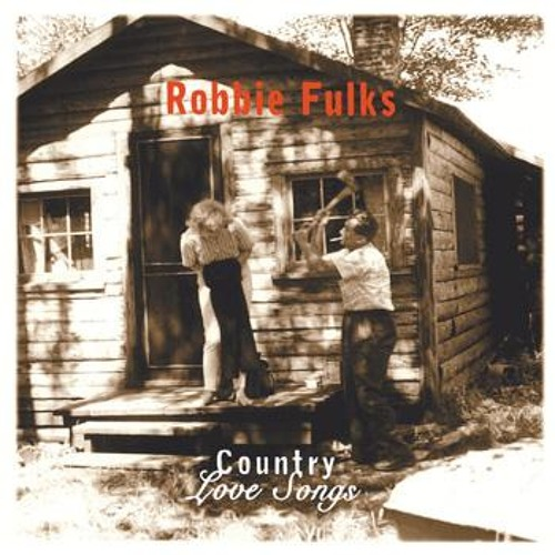 """""""Tears Only Run One Way"""" by Robbie Fulks"""