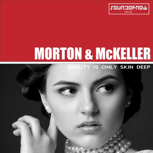 Morton & McKeller feat. Laurah - Beautys Only Skin Deep  (Radio Edit)