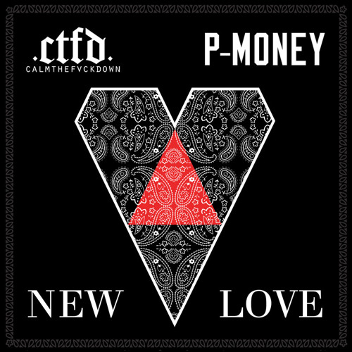 CTFD & P-Money - New Love