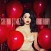 Birthday Selena Gomes Rap Remix