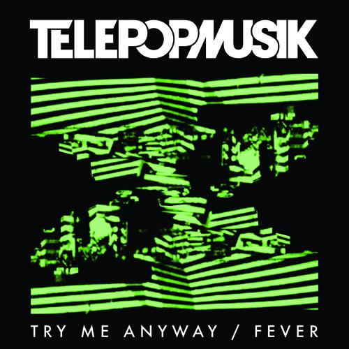 "TELEPOPMUSIK ""Fever"" Tulip rmx"