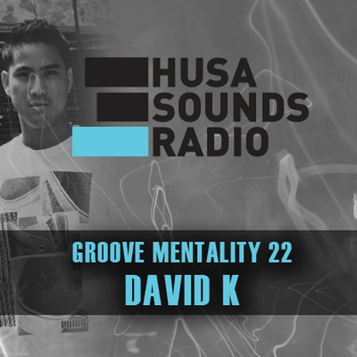 HSR: Groove Mentality 22: David K (CAN)