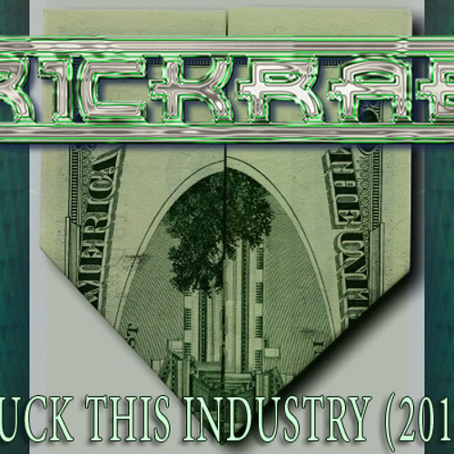 Fuck This Industry 2011 (remaster)