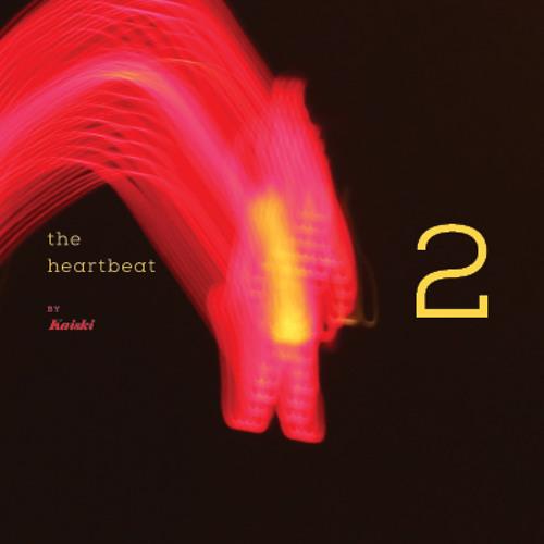 Kaiski - The Heartbeat Radio Show (episode 2) - 03.03.2013