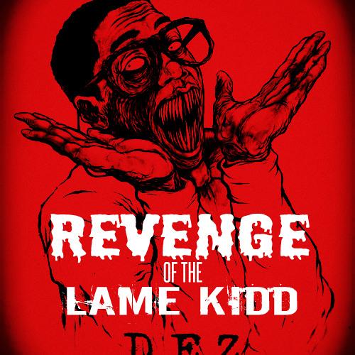 Revenge Of Tha Lame Kidd