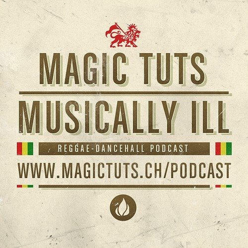 MAGIC TUTS Musically Ill N°75 - Special Throwback Edition