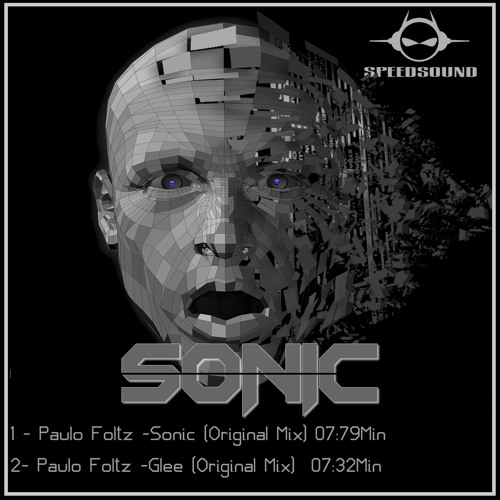 Paulo Foltz-Sonic (Original Mix)  [SPEEDSOUNDREC.][EP.SONIC]