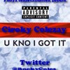 Ciroky Colezay - U Kno I Got It